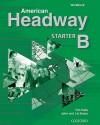American Headway Starter: Workbook B - John Soars, Liz Soars