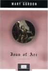 Joan of Arc (Penguin Lives Biographies) - Mary Gordon