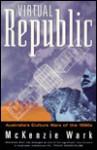 Virtual Republic - McKenzie Wark