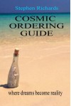 Cosmic Ordering Guide - Stephen Richards