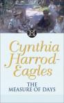 The Measure of Days - Cynthia Harrod-Eagles