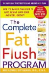 The Complete Fat Flush Program (Gittleman) - Ann Louise Gittleman