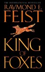 King of Foxes (Conclave of Shadows, Book 2) - Raymond E. Feist