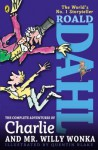 The Complete Adventures of Charlie and Mr. Willy Wonka - Quentin Blake, Roald Dahl