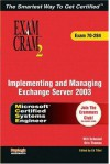 McSa/MCSE Implementing and Managing Exchange Server 2003 Exam Cram 2 (Exam Cram 70-284) - Charles J. Brooks, Ed Tittel, Will Schmied