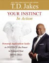 Instinct Workbook: The Power to Unleash Your Inborn Drive - T.D. Jakes