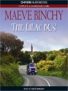 The Lilac Bus (MP3 Book) - Maeve Binchy, Kate Binchy