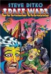 Space Wars - Steve Ditko, J. David Spurlock