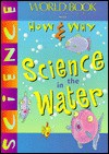 Science in the Water - World Book Inc.