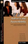 Authority And Accountability (Biblical Foundation Series) - Larry Kreider