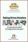 Taking Divine Dictation - D. Patrick Miller