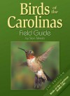 Birds of the Carolinas Field Guide, Second Edition: Companion to Birds of the Carolinas Audio CDs - Stan Tekiela
