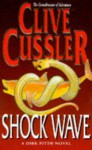 Shock Wave (A Dirk Pitt Novel) - Clive Cussler