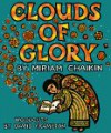 Clouds of Glory: Legends and Stories About Bible Times - Miriam Chaikin, David Frampton