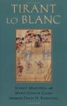 Tirant Lo Blanc - Joanot Martorell