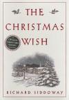 The Christmas Wish - Richard Siddoway