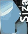 Alvaro Siza: The Work of Alvaro Siza - Philip Jodidio