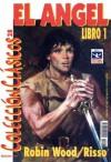 El Ángel, Libro 1 - Robin Wood, Eduardo Risso, Alfredo de la María