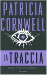 La traccia - Annamaria Biavasco, Patricia Cornwell