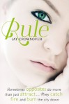 Rule (Marked Men 1) - Jay Crownover