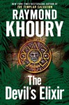 The Devil's Elixir (Audio) - Raymond Khoury, Richard Ferrone