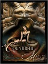 Counterfeit Magic (Otherworld Stories, #10.3) - Laural Merlington, Kelley Armstrong