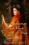 Kaydana and the Pool of the Gods - Nyki Blatchley