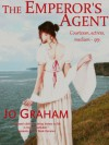 The Emperor's Agent - Jo Graham