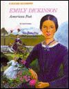 Emily Dickinson: American Poet - Carol Greene