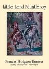 Little Lord Fauntleroy (Audio) - Frances Hodgson Burnett