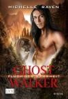 Fluch der Wahrheit (Ghostwalker #4) - Michelle Raven