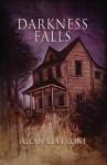Darkness Falls - Allan Leverone