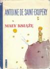 Mały Książę - Antoine de Saint-Exupéry