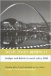 Social Policy Review 17: Analysis and Debate in Social Policy, 2005 - Linda Bauld, Karen Clarke, Martin Powell, Jonathon S. Davies
