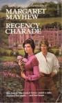 Regency Charade - Margaret Mayhew
