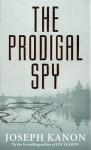 The Prodigal Spy - Joseph Kanon