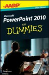 AARP PowerPoint 2010 For Dummies - Doug Lowe