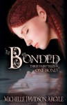 Bonded: Three Fairy Tales, One Bond - Michelle Davidson Argyle