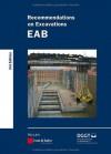 Recommendations on Excavations: EAB - Deutsche Gesellschaft Fr Geotechnik E V / German Geotechnical Society, Alan Johnson