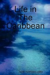 Life in the Caribbean - Keith Thompson