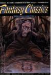 Fantasy Classics - Nathaniel Hawthorne, Tom Pomplun, Lord Dunsany, L. Frank Baum, Clark Ashton Smith, H.P. Lovecraft
