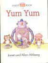 Yum Yum (A Slot book) - Janet Ahlberg, Allan Ahlberg