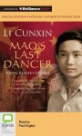 Mao's Last Dancer - Young Readers' Edition - Li Cunxin