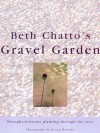 Beth Chatto's Gravel Garden - Beth Chatto, Steven Wooster