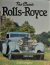 The Classic Rolls Royce - G.N. Georgano