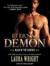 Eternal Demon - Laura Wright, Tavia Gilbert