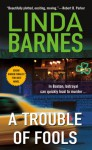 A Trouble of Fools (Carlotta Carlyle Mysteries) - Linda Barnes