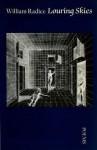 Louring Skies: Poems 1977-1981 - William Radice