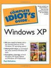 The Complete Idiot's Guide to Windows XP - Paul McFedries