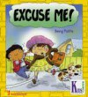 Excuse Me - Brian Moses